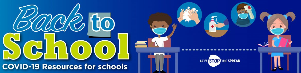 Back to School COVID-19 resources for schools
