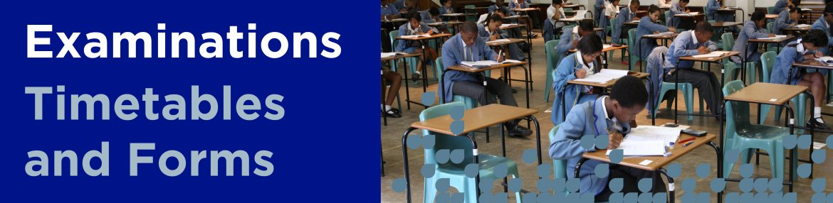 Exam Timetables and Forms