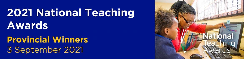 2021 National Teaching Awards - Provincial Winners